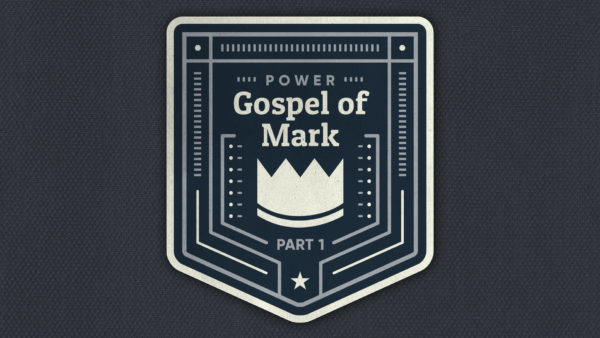 Gospel of Mark: Power