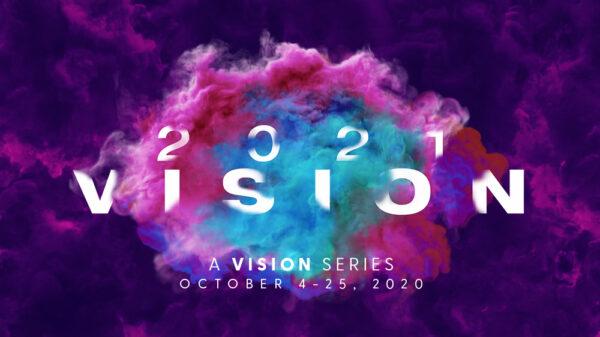 2021 Vision